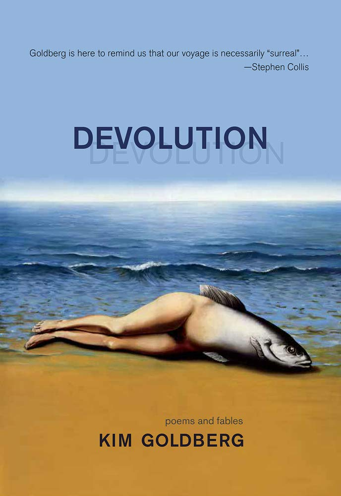 Book cover of Devolution by Kim Goldberg featuring an image of a half fish-half person beached on a shore.