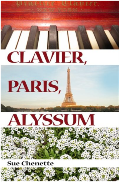 book cover for Clavier Paris Alyssum by Sue Chenette featuring images of the titular objects
