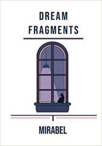 Review of DREAM FRAGMENTS by Mirabel