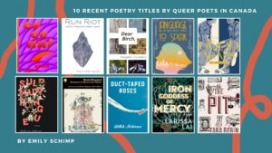 10 Recent Poetry Titles by Queer Poets in Canada