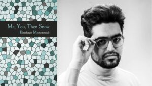 Review: Me, You, Then Snow by Khashayar Mohammadi