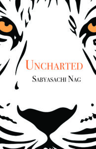 Uncharted: Sabyasachi Nag Uncovers New Territory
