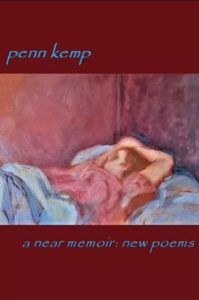 Review: A Near Memoir: New Poems by Penn Kemp
