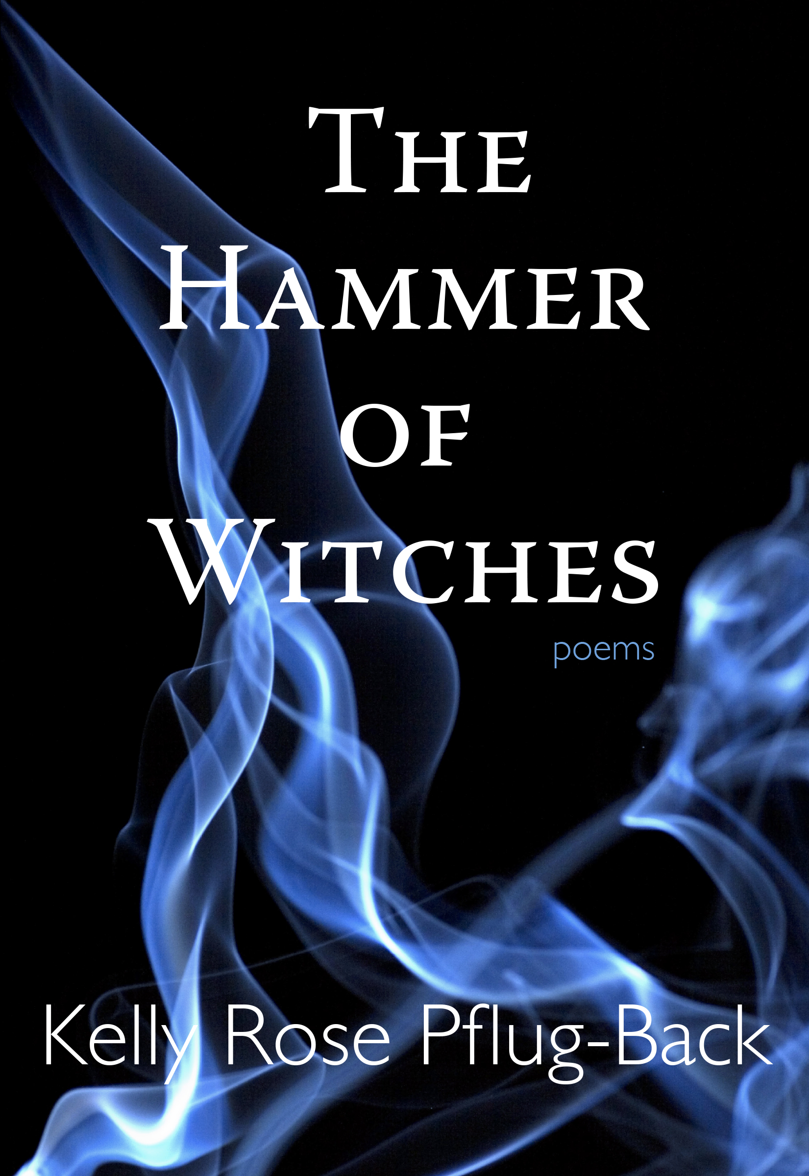 Book cover for The Hammer of Witches, Cover image depicts title in large white font, and blue smoke artistically rising