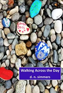 Review: Walking Across The Day by d.n. simmers