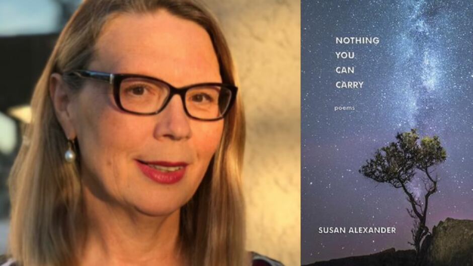 Nothing you can carry by Susan Alexander. Features the book cover: a starry night sky and the author's image. She is a wearing glasses and the picture is full of a warm summer evening light