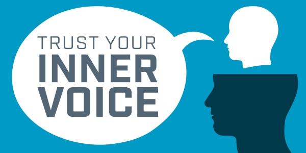 Trust Your Inner Voice