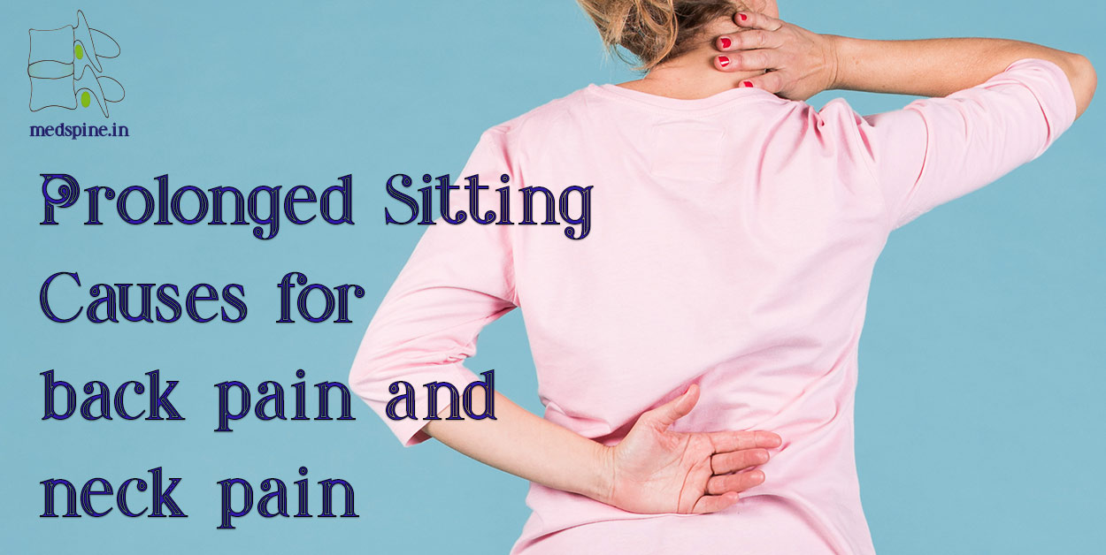 prolonged sitting causes back pain and neck pain