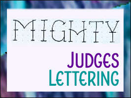 "Lettering Lesson – ""Mighty"""