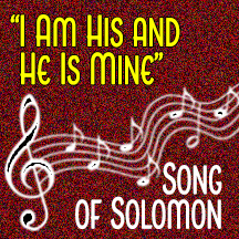 """""""I Am His & He is Mine"""""""