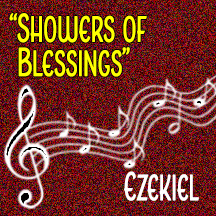"""There Shall Be Showers of Blessing"""
