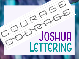 "Lettering Lesson – ""Courage"""