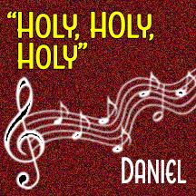 """""""Holy, Holy, Holy"""""""