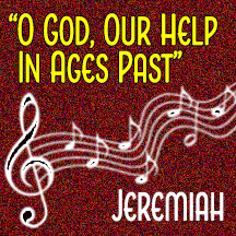 """""""O God, Our Help in Ages Past"""""""