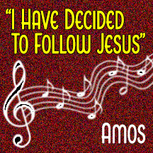 """I Have Decided To Follow Jesus"""