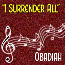 """I Surrender All"""
