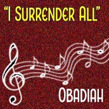"""""""I Surrender All"""""""