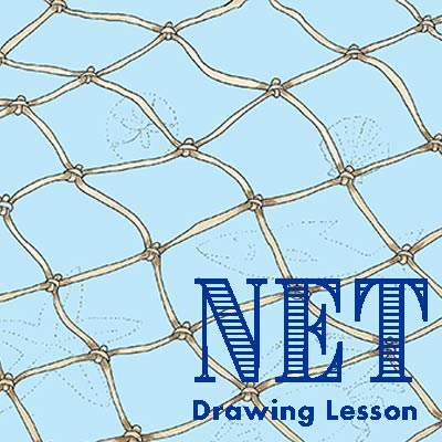 "Drawing Lesson – ""Net"""