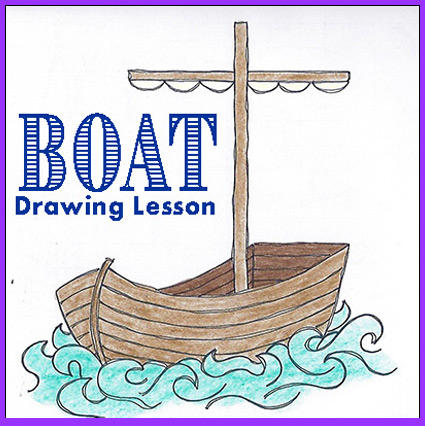 "Drawing Lesson – ""Boat"""