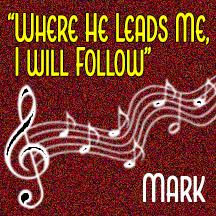 """Where He Leads Me"""