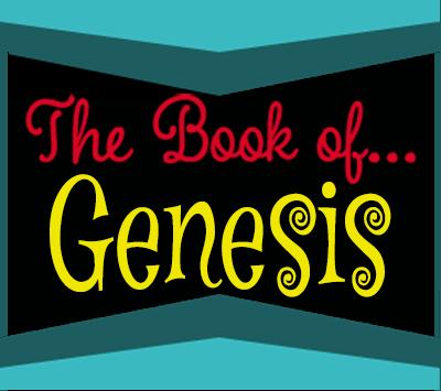 "The Book of… ""Genesis"""