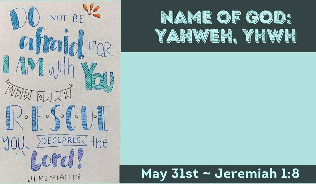 Name of God: Yahweh, Jeremiah 1:8
