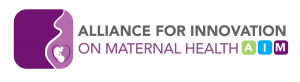 Alliance For Innnovation on Maternal Health