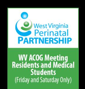 WV ACOG Meeting - Residents/Students