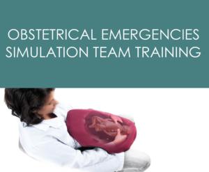 Obstetrical Emergencies Simulation Team Training