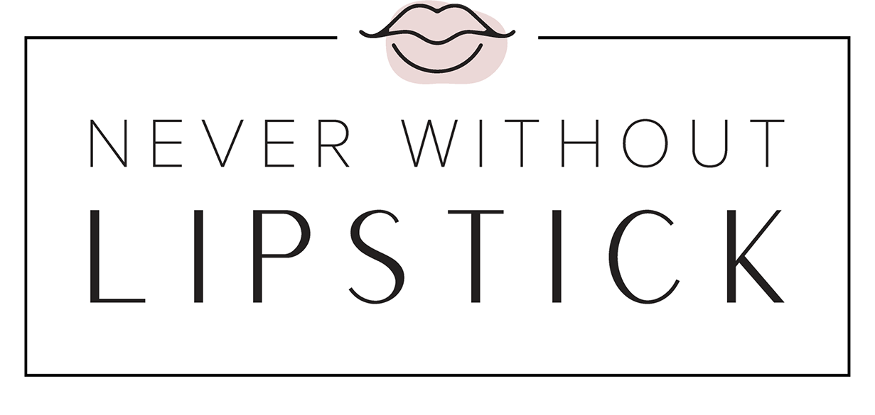 Never Without Lipstick | Dallas Style Blog