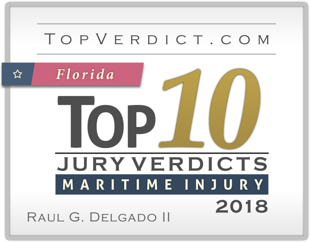 2018-top10-maritime-injury-verdicts-fl-raul-delgado-2-1024x797