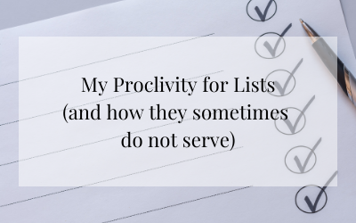 My Proclivity for Lists