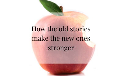 How the old stories make the new ones stronger