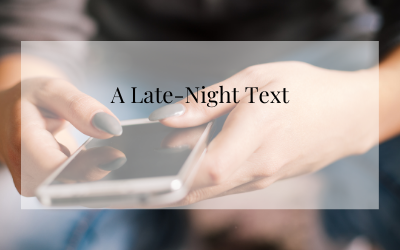 A late-night text