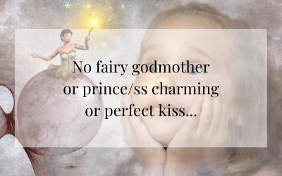 No Fairy Godmother