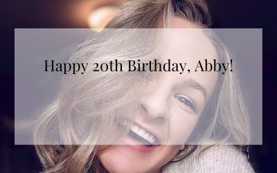 Happy 20th Birthday, Abby!