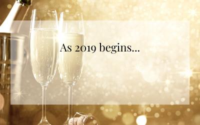 As 2019 begins…