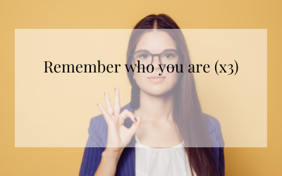Remember who you are (x3)