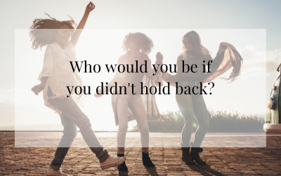 What if you didn't hold back?
