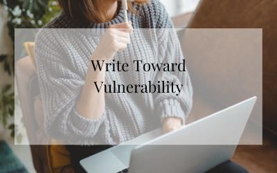 Write Toward Vulnerability