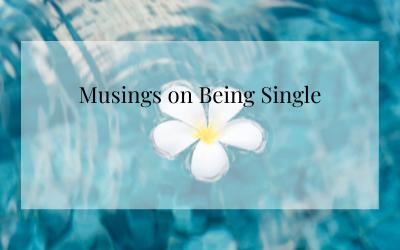 Musings on Being Single