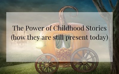 The Power of Childhood Stories