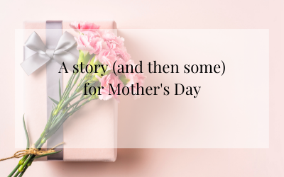 A story for Mother's Day