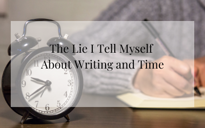 My lie about writing and time