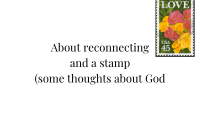 About Connection and Stamps (and God)