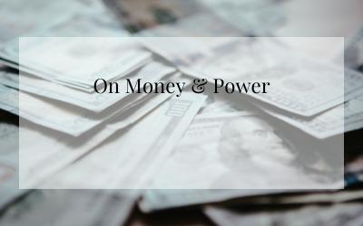 On Money & Power