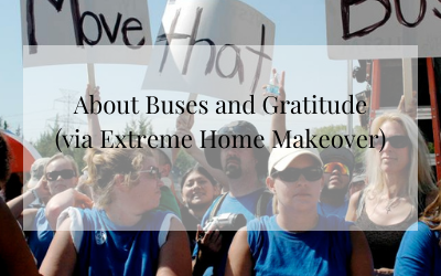 About Buses and Gratitude