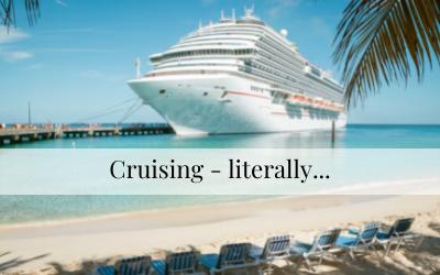 Cruising – literally…