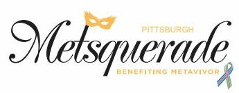 Pittsburgh Metsquerade – Benefiting Metavivor