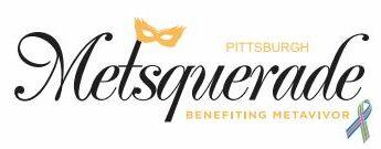 Pittsburgh Metsquerade – Benefiting Metavivor